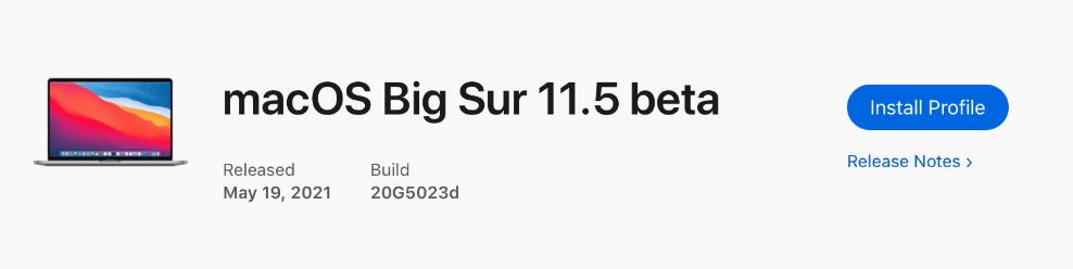 Apple выпустила бета-версию macOS 11.5 для разработчиков перед публичным выпуском 11.4