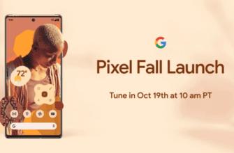 Google официально объявляет дату запуска Pixel 6 и 6 Pro